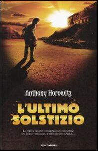Foto Cover di L' ultimo solstizio. I 5 guardiani, Libro di Anthony Horowitz, edito da Mondadori