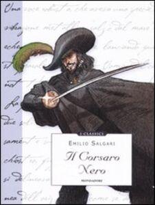 Foto Cover di Il corsaro nero, Libro di Emilio Salgari, edito da Mondadori