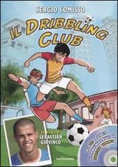 Il dribbling Club. Con DVD