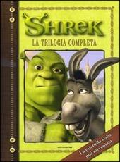 Shrek. La trilogia completa