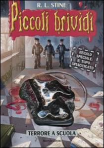 Libro Terrore a scuola. Con gadget Robert L. Stine