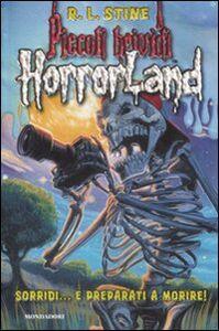 Libro Sorridi... e preparati a Morire! Horrorland. Vol. 8 Robert L. Stine