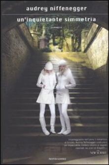 Un' inquietante simmetria - Audrey Niffenegger - copertina