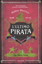 La nave nera. L'ultimo pirata. Vol. 2