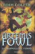 Libro La trappola del tempo. Artemis Fowl Eoin Colfer