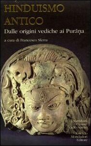 Libro Hinduismo antico. Vol. 1: Dalle origini vediche ai Purana.