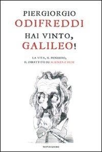 Hai vinto, Galileo! La vita...
