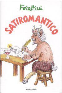 Libro Satiromantico Giorgio Forattini