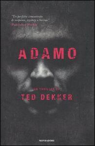 Libro Adamo Ted Dekker
