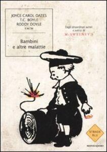 Libro Bambini e altre malattie