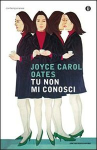Foto Cover di Tu non mi conosci, Libro di Joyce Carol Oates, edito da Mondadori