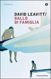 Libro Ballo di famiglia David Leavitt