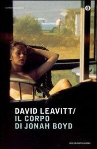 Libro Il corpo di Jonah Boyd David Leavitt