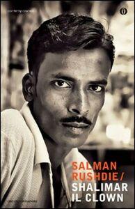 Foto Cover di Shalimar il clown, Libro di Salman Rushdie, edito da Mondadori