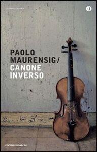 Foto Cover di Canone inverso, Libro di Paolo Maurensig, edito da Mondadori