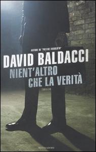 Libro Nient'altro che la verità David Baldacci