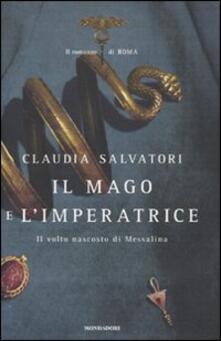 Il mago e limperatrice. Il romanzo di Roma.pdf