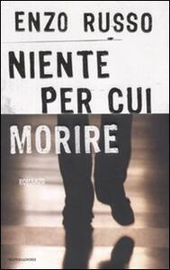 Niente per cui morire - Enzo Russo - copertina