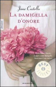 Libro La damigella d'onore Jane Costello