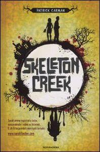 Libro Skeleton Creek Patrick Carman