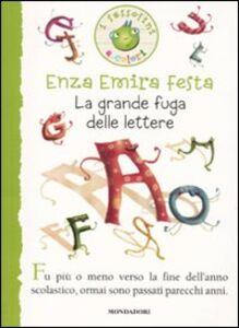 Libro La grande fuga delle lettere Enza E. Festa
