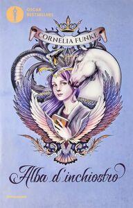 Libro Alba d'inchiostro Cornelia Funke