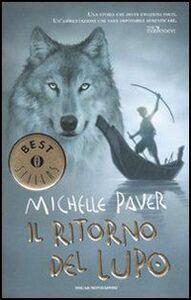 Libro Il ritorno del lupo. Cronache dell'era oscura. Vol. 2 Michelle Paver