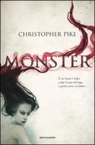 Foto Cover di Monster, Libro di Christopher Pike, edito da Mondadori