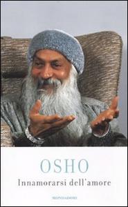 Libro Innamorarsi dell'amore Osho