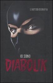 Io sono Diabolik. L'autobiografia