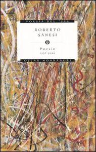 Libro Poesie 1957-2000 Roberto Sanesi