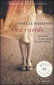 Libro Ora ricordo Noëlle Harrison