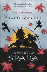 Libro La via della spada. Young samurai. Vol. 2 Chris Bradford