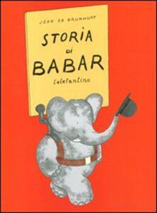 Libro Storia di Babar l'elefantino Jean de Brunhoff