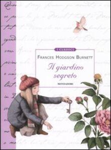 Libro Il giardino segreto Frances Hodgson Burnett