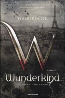 Wunderkind. La rosa e i tre chiodi.pdf