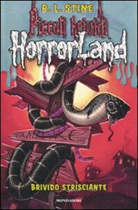 Libro Brivido strisciante. Horrorland. Vol. 9 Robert L. Stine