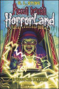 Libro Ti leggo nel pensiero. Horrorland. Vol. 10 Robert L. Stine