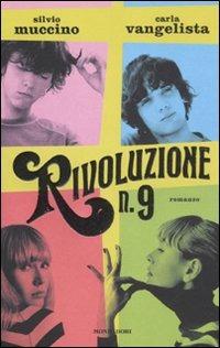 Rivoluzione n. 9 - Muccino Silvio Vangelista Carla - wuz.it