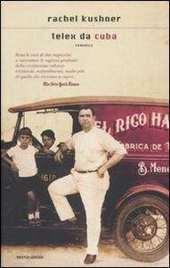 Libro Telex da Cuba Rachel Kushner