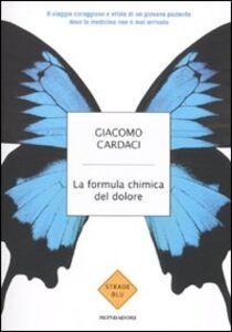 Libro La formula chimica del dolore Giacomo Cardaci