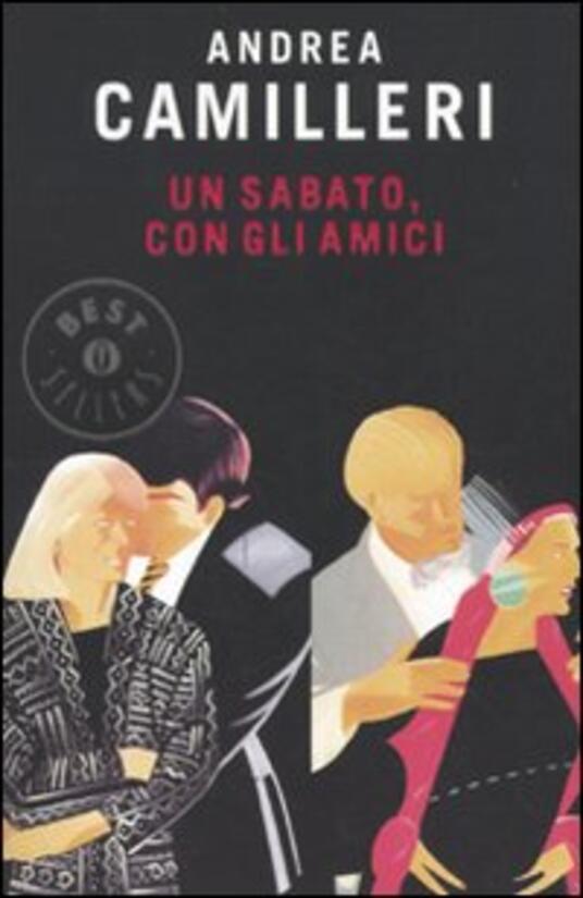 Un sabato, con gli amici -  Andrea Camilleri - copertina