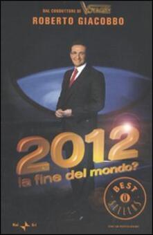 Daddyswing.es 2012. La fine del mondo? Image