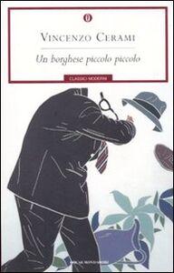 Foto Cover di Un borghese piccolo piccolo, Libro di Vincenzo Cerami, edito da Mondadori