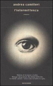 Foto Cover di L' intermittenza, Libro di Andrea Camilleri, edito da Mondadori