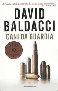 Libro Cani da guardia David Baldacci