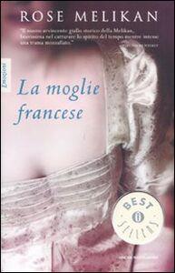 Libro La moglie francese Rose Melikan