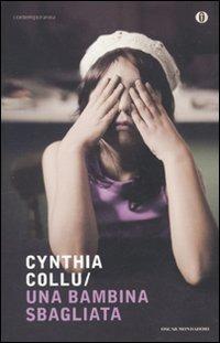 Una Una bambina sbagliata - Collu Cynthia - wuz.it