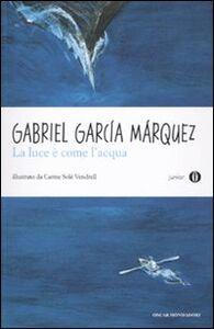 Libro La luce è come l'acqua e altri racconti Gabriel García Márquez