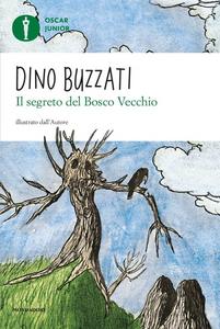 Libro Il segreto del bosco vecchio Dino Buzzati